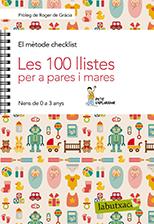 El mètode checklist. Les 100 llistes per a pares i mares